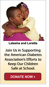 Join us in supporting the American Diabetes Association's efforts to keep our children safe at school - Donate Now