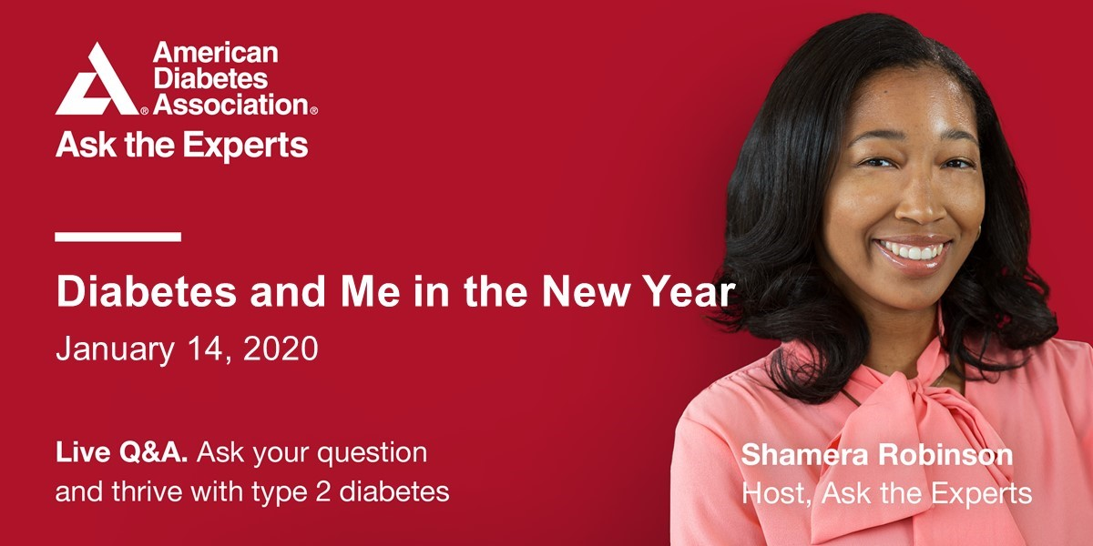 Ask the Experts: Diabetes and Me in the New Year