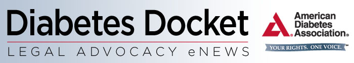 Diabetes Docket: Legal Advocacy eNews